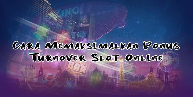 bonus turnover slot online